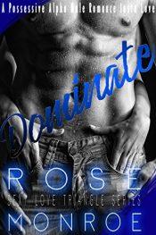 bargain ebooks Dominate Erotic Romance by Rose Monroe