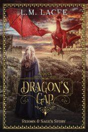 bargain ebooks Dragon's Gap: (Book 1) Reighn & Sage's Story Australia & Oceana Fantasy by L.M. Lacee