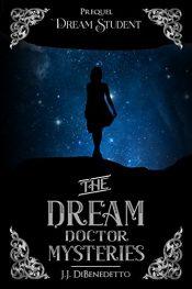 amazon bargain ebooks The Dream Doctors Paranormal Fantasyby J.J. DiBenedetto