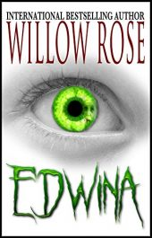 bargain ebooks Edwina YA Thriller / Horror by Willow Rose