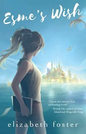 bargain ebooks Esme's Wish Young Adult/Teen Historical Fantasy by Elizabeth Foster