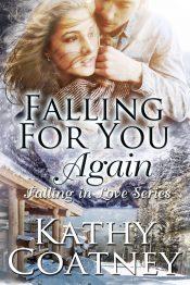 amazon bargain ebooks Falling for you...again Romance by Kathy Coatney