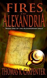 bargain ebooks Fires of Alexandria Historical Thriller by Thomas K. Carpenter