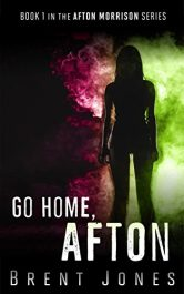 bargain ebooks Go Home, Afton Action / Thriller by Brent Jones