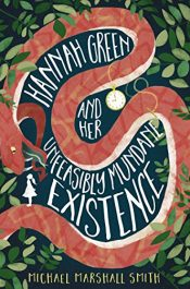 bargain ebooks Hannah Green and Her Unfeasibly Mundane Existence Horror by Michael Marshall Smith