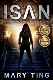 amazon bargain ebooks ISAN - International Sensory Assassin Network YA/ Teen by Mary Ting