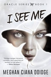 amazon bargain ebooks I See Me Paranormal Fantasy by Meghan Ciana Doidge