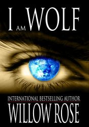 bargain ebooks I am Wolf YA Paranormal Suspense Fantasy by Willow Rose