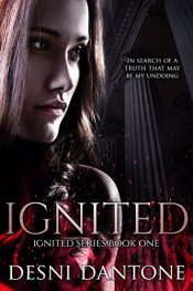 bargain ebooks Ignited Young Adult/Teen by Desni Dantone