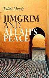 bargain ebooks Jimgrim and Allah's Peace Action/Adventure Thriller by Talbot Mundy