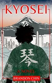 amazon bargain ebooks Kyosei Historical Fiction by Brandon Chin