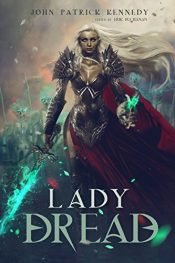 amazon bargain ebooks Lady Dread Dark Horror Fantasy by John Patrick Kennedy