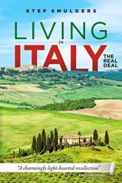 bargain ebooks Living in Italy: the Deal Deal Travel Adventures by Stef Smulders