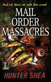 bargain ebooks Mail Order Massacres Horror by Hunter Shea