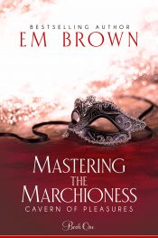 bargain ebooks Mastering the Marchioness Erotic Historical Romance by Em Brown