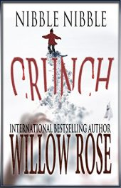 bargain ebooks Nibble, Nibble, Crunch Mystery Horror by Willow Rose