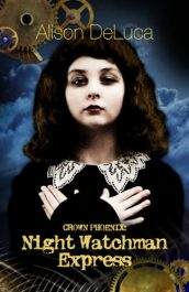 bargain ebooks Crown Phoenix: Night Watchman Express Young Adult/Teen Historical Fiction by Alison DeLuca