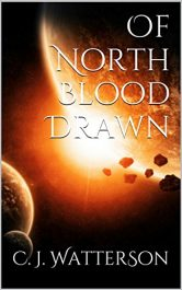 bargain ebooks Of North Blood Drawn Science Fiction by C.J. Watterson