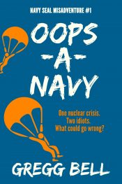 bargain ebooks Oops-A-Navy Comedy Thriller by Gregg Bell
