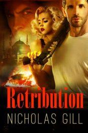 amazon bargain ebooks Retribution Action Adventure / Thriller by Nicholas Gill