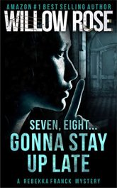 bargain ebooks Seven, Eight... Gonna Stay up Late Mystery / Thriller  by Willow Rose
