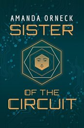 bargain ebooks Sister of the Circuit Science Fiction by Amanda Orneck