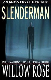 bargain ebooks Slenderman Mystery Horror by Willow Rose