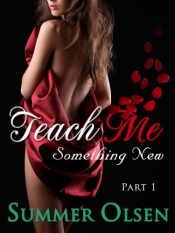 amazon bargain ebooks Teach Me Something New Erotic Romance by Summer Olsen