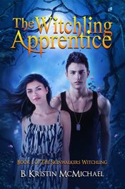 amazon bargain ebooks The Witchling Appretice Paranormal Fantasy by B. Kristin McMichael