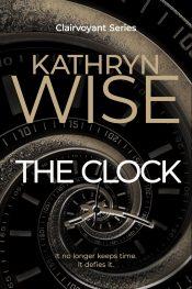 bargain ebooks The Clock Urban Fantasy by Kathryn Wise