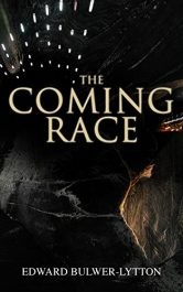 bargain ebooks The Coming Race Classic Dystopian Science Fiction by Edward Bulwer-Lytton