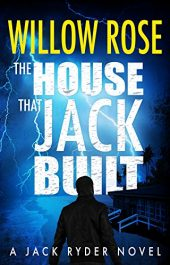 bargain ebooks The House that Jack Built Mystery / Thriller by Willow Rose