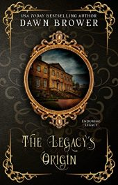 bargain ebooks The Legacy's Origin Historical Fiction by Dawn Brower