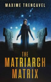 bargain ebooks The Matriarch Matrix SciFi Mystery by Maxime Trencavel