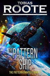 bargain ebooks The Pattern Ship Science Fiction by Tobias Roote