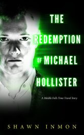 bargain ebooks The Redemption of Michael Hollister Time Travel Science Fiction by Shawn Inmon