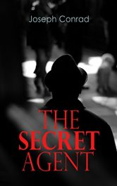 amazon bargain ebooks The Secret Agent Action Adventure Thriller by Joseph Conrad