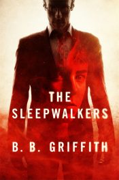 bargain ebooks The Sleepwalkers Thriller by B. B. Griffith