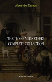 bargain ebooks The Three Musketeers Collection Classic Historical Fiction by Alexandre Dumas