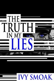 bargain ebooks The Truth in My Lies Thriller by Ivy Smoak