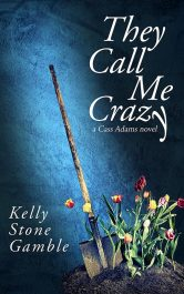 amazon bargain ebooks They Call Me Crazy Mystery by Kelly Stone Gamble