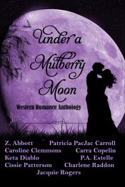 bargain ebooks Under a Mulberry Moon (Western Romance Anthology) Western Historical Romance by Keta Diablo