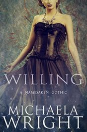 bargain ebooks Willing Historical Horror by Michaela Wright