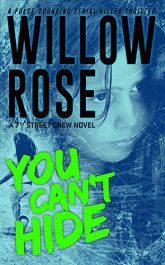 bargain ebooks You Can't Hide Horror Mystery by Willow Rose