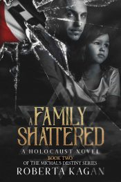 bargain ebooks A Family Shattered Historical Fiction by Roberta Kagan
