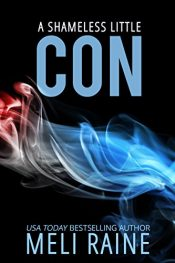 bargain ebooks A Shameless Little Con Romantic Suspense by Meli Rain