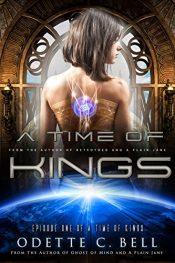 bargain ebooks A Time of Kings SciFi Adventure by Odette C. Bell