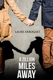 bargain ebooks A Zillion Miles Away Young Adult/Teen by Laure Arbogast