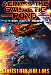bargain ebooks Across the Galactic Pond: Far Beyond Book 0 Science Fiction by Christian Kallias