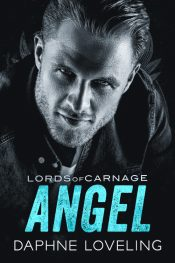 bargain ebooks ANGEL: Lords of Carnage MC Contemporary Romance by Daphne Loveling